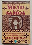 Margaret Mead and Samoa: The Making and Unmaking of an Anthropological Myth (Pelican)