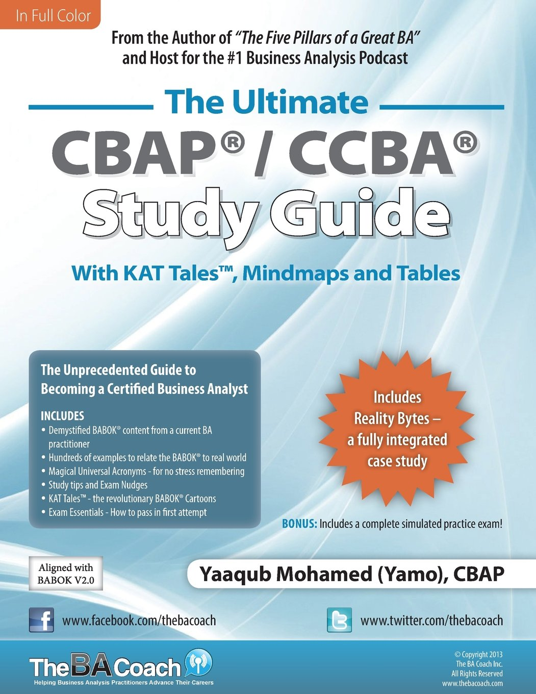 The Ultimate Cbap Ccba Study Guide The Unprecedented Guide To