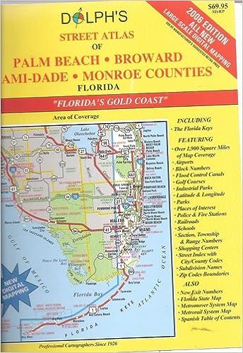 Counties Of Florida Map.Dolph S Street Atlas Of Palm Beach Broward Miami Dade And Monroe