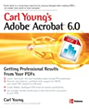Adobe Acrobat 6.0: Getting Professional Results