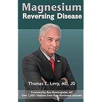 Magnesium: Reversing Disease