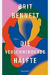 Die verschwindende Hälfte (German Edition) Kindle Edition