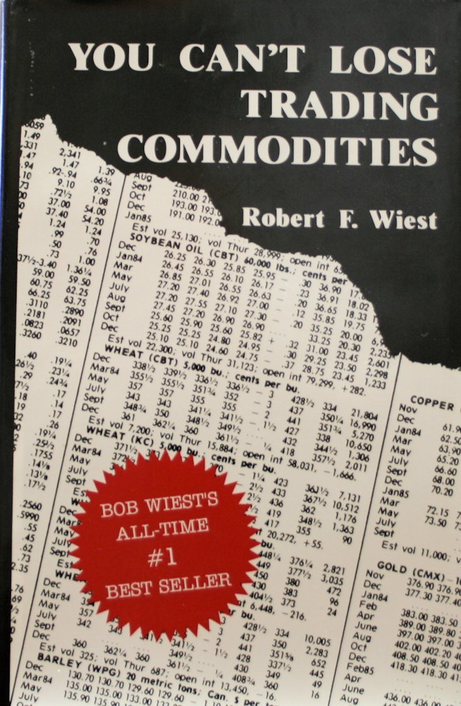 You Can't Lose Trading Commodities - by Brand: Wichita Eagle and Beacon Publi