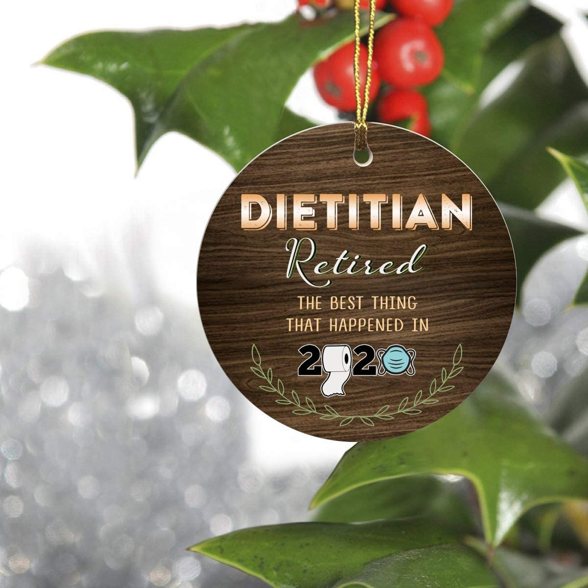 First Retired Christmas 2020 Ornament Gift - Dietitian Retired The Best Thing That Happened in 2020 - Keepsake Man Woman Office Company Job Retirement Party 3