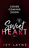 Sweet Heart (The Hearts of Sawyers Bend Book 2)