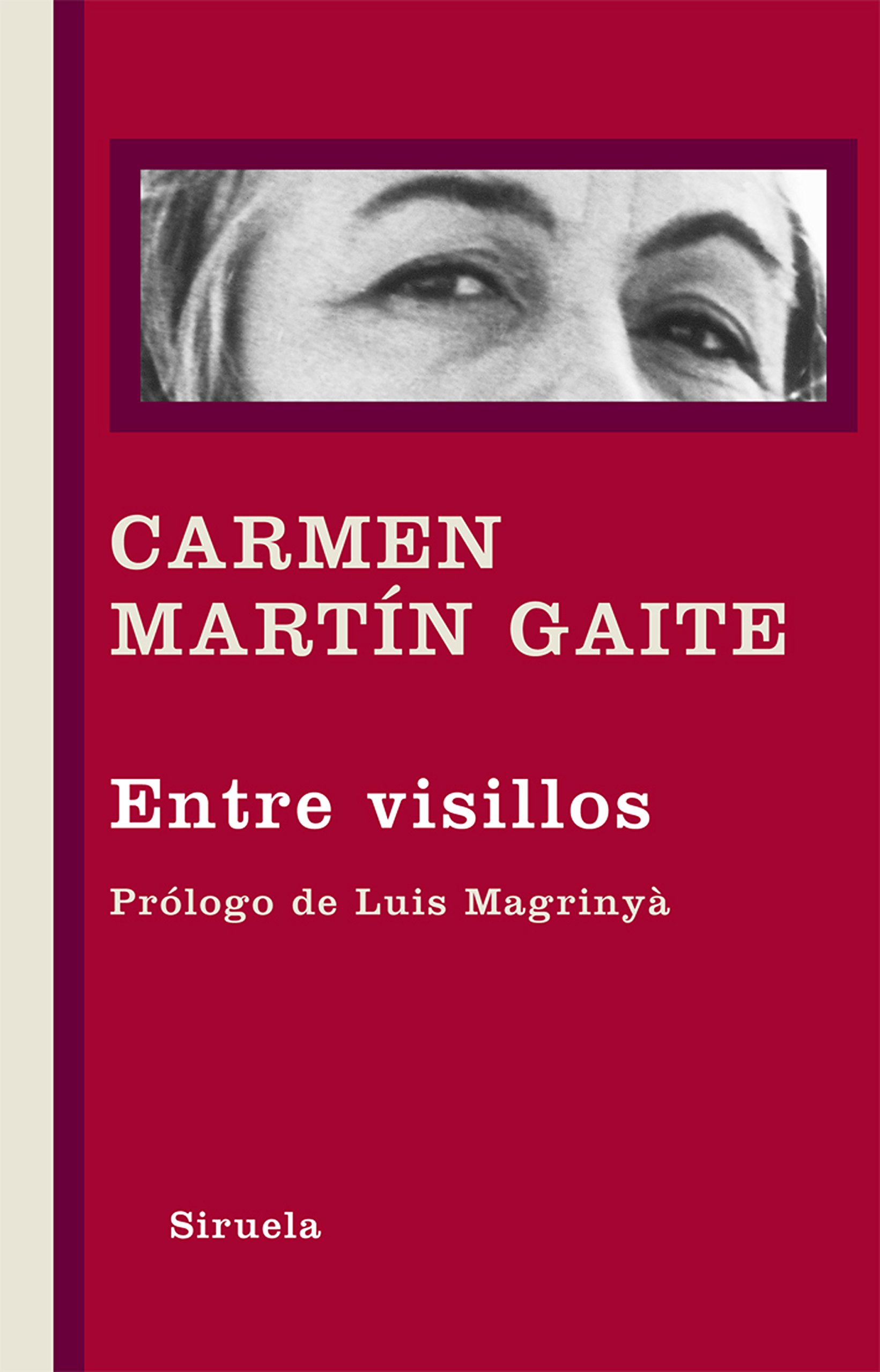 Entre visillos: 310 (Libros del Tiempo): Amazon.es: Martín Gaite, Carmen, Magrinyà, Luis: Libros