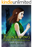 Kidnapping Death's Daughter (Book of Geists 1)