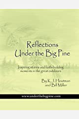 Reflections Under the Big Pine Paperback