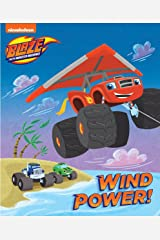 Wind Power (Blaze and the Monster Machines) Kindle Edition