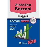 Alpha Test. Bocconi. 1500 quiz. Valido anche per: Luiss, Liuc. Con software di simulazione