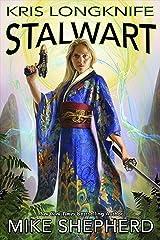 Kris Longknife: Stalwart Kindle Edition
