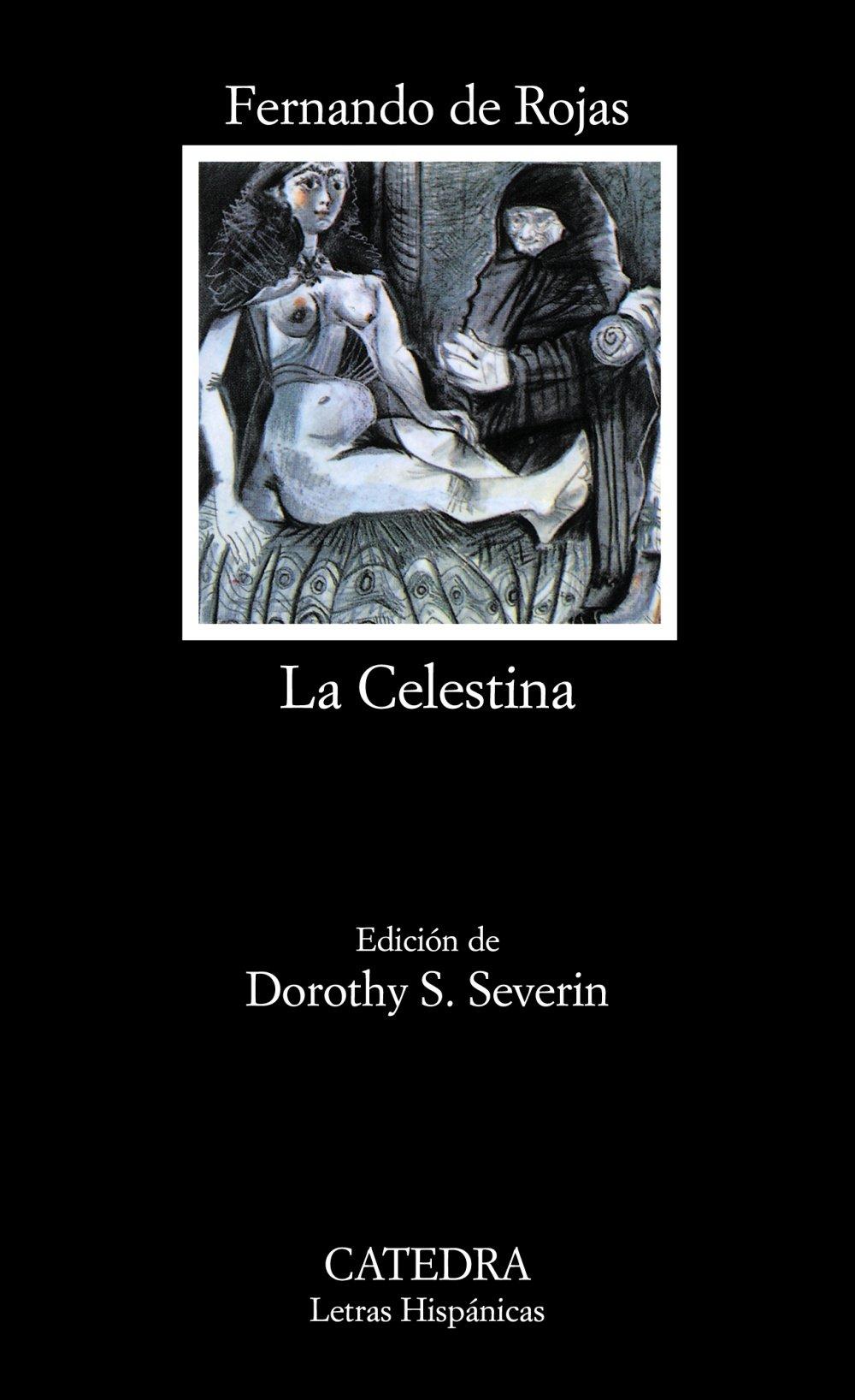 La Celestina (Letras Hispánicas) Tapa blanda – 1 ago 2005 Fernando de Rojas Cátedra 8437607000 Spagnolo