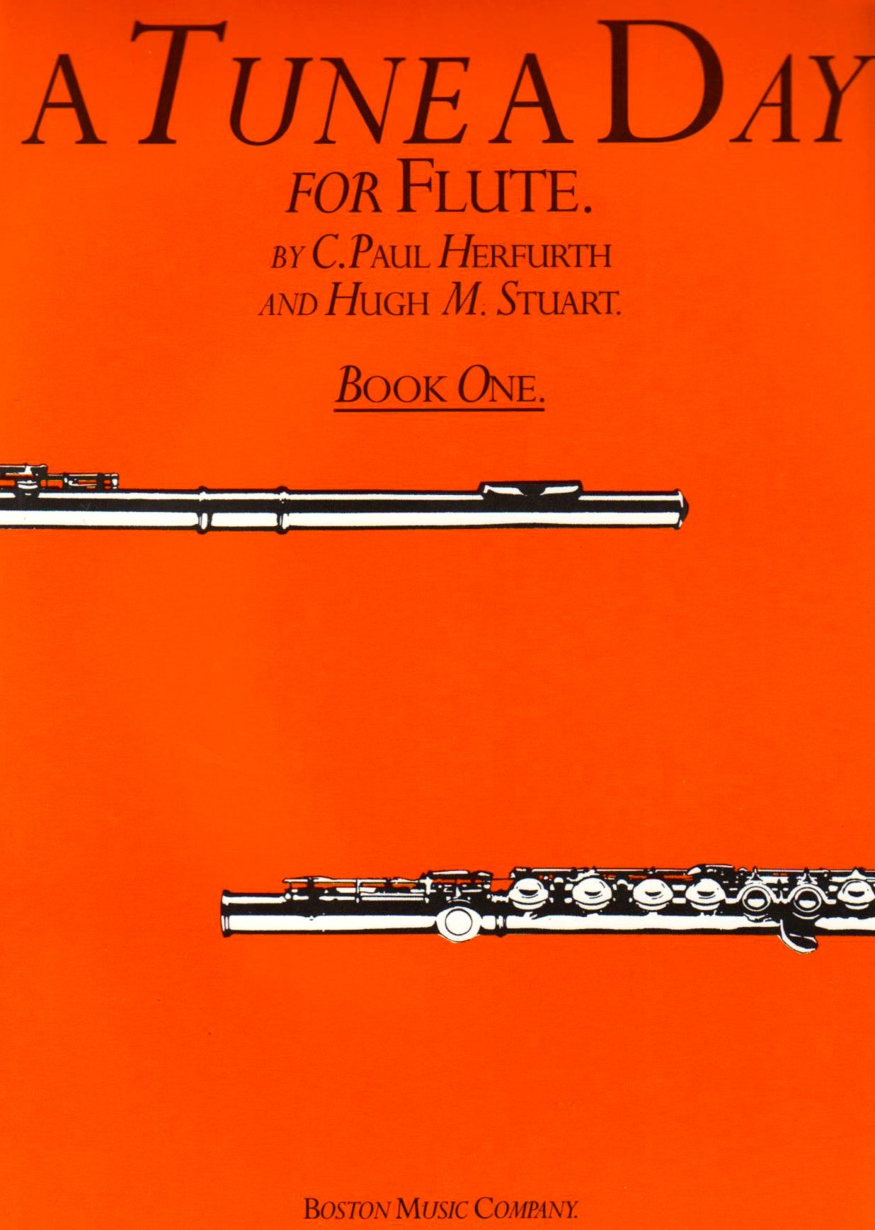 A Tune A Day For Flute: Book One Paperback – Jan 1 2000 C. Paul Herfurth Hugh Stuart Boston Music 0711915660