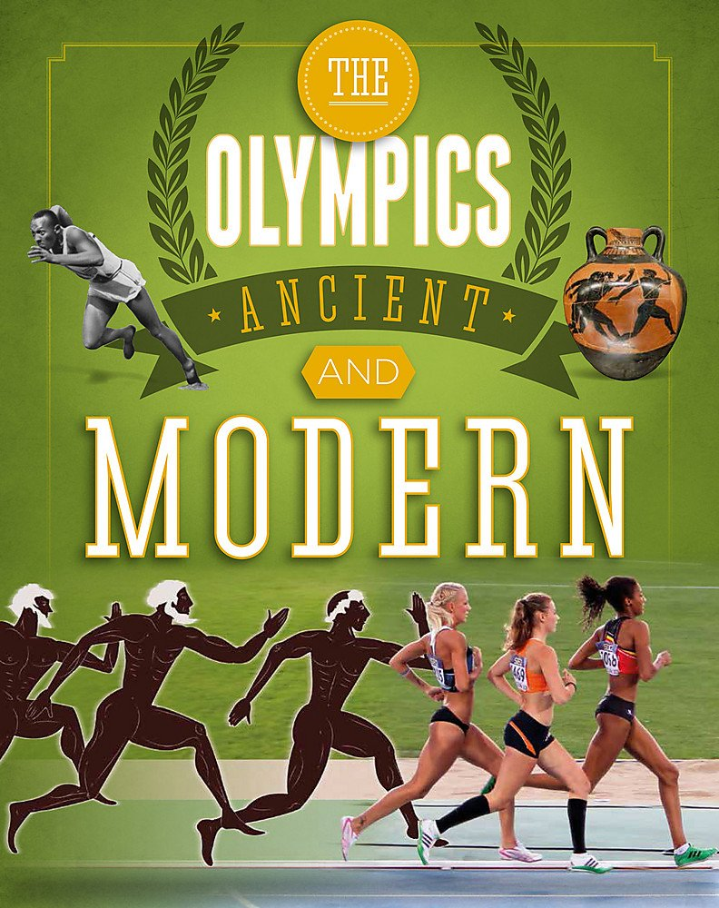 The Olympics: Ancient to Modern