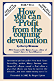 How You Can Profit From The Coming Devaluation (English Edition)