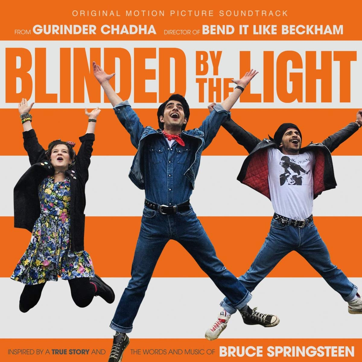 Blinded By The Recommended Light Manufacturer OFFicial shop Soundtrack Motion Picture Original
