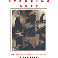 Stepping Left: Dance and Politics in New York City, 1928–1942 book cover