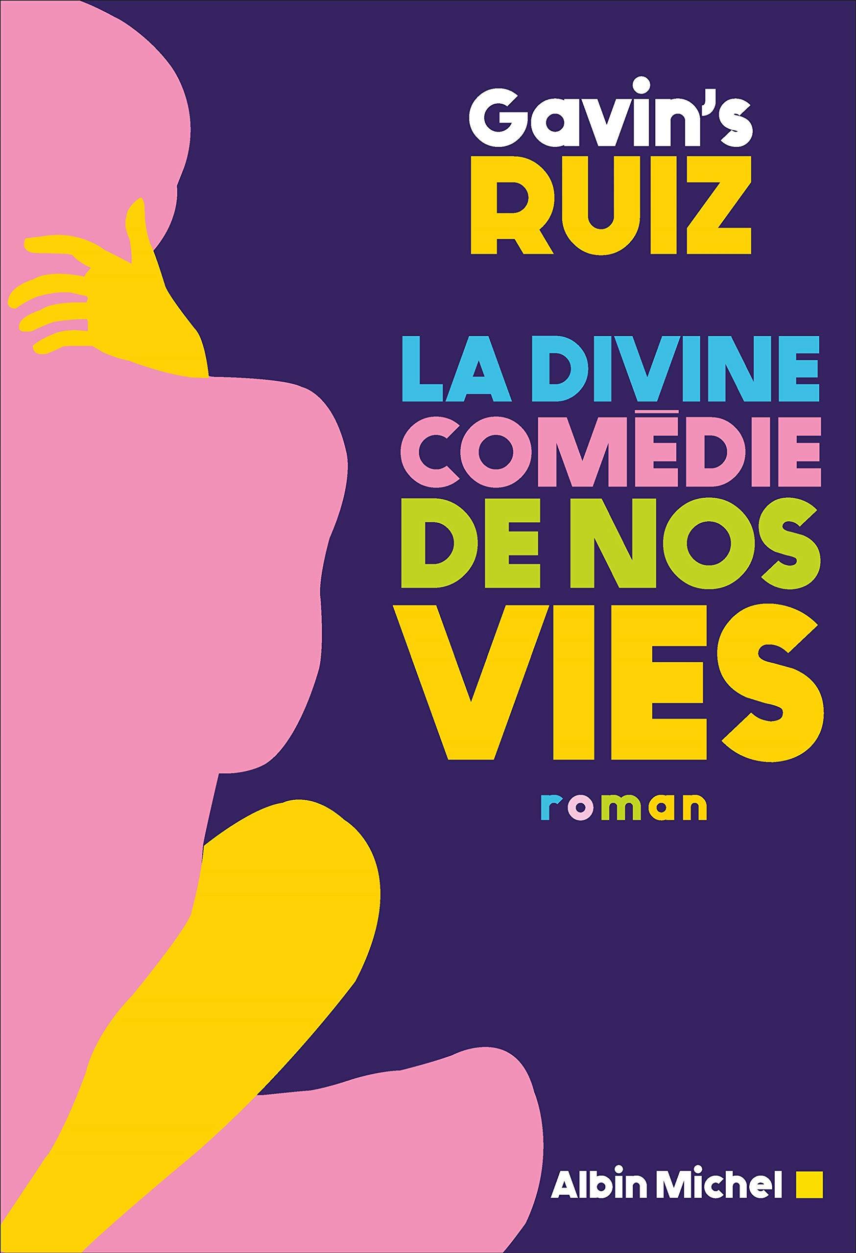 Amazon.fr - La Divine Comédie de nos vies - Clemente Ruiz, Gavin's - Livres