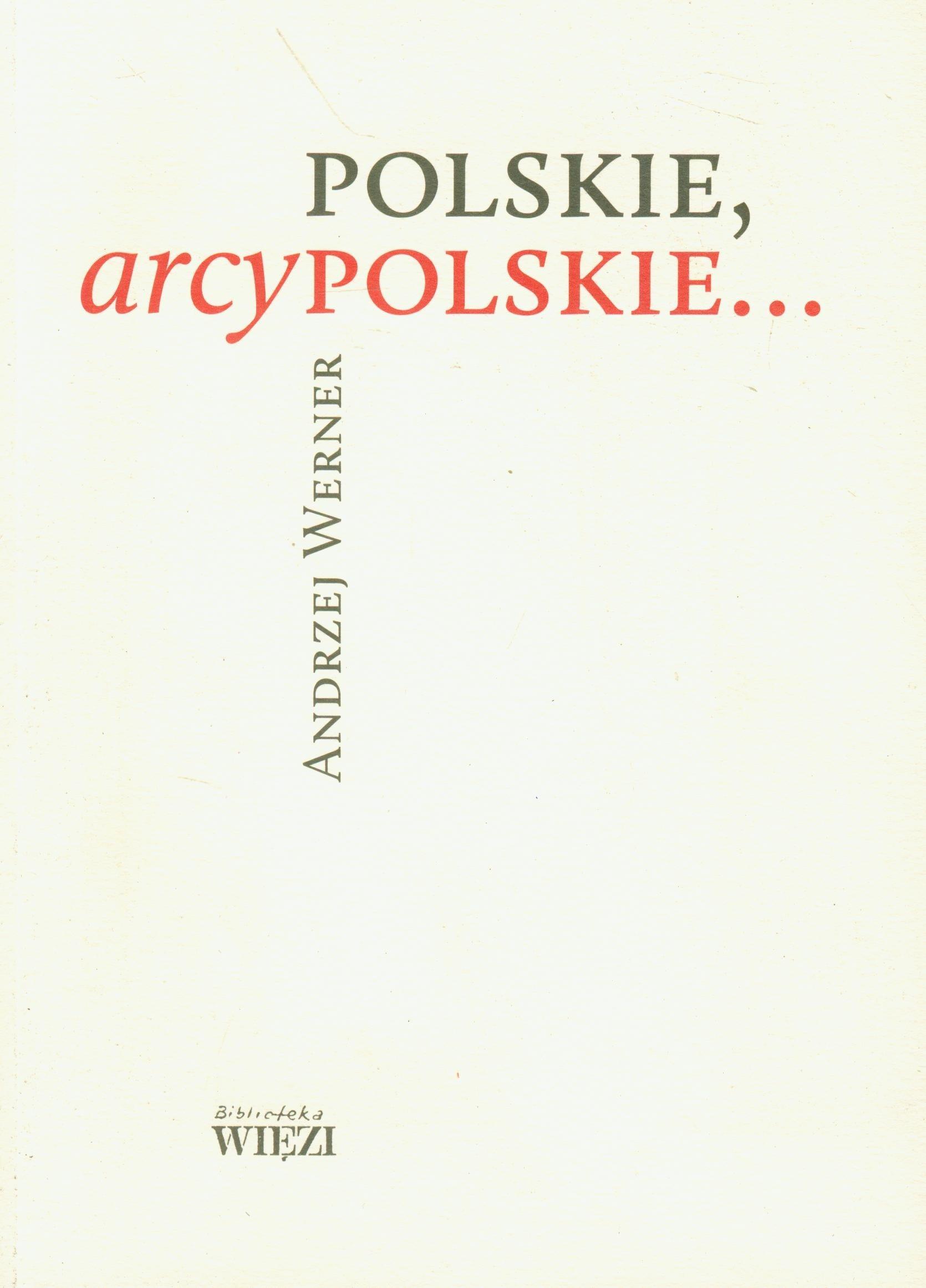 Polskie, arcypolskie (polish): Werner Andrzej