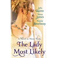 The Lady Most Likely: A Novel in Three Parts (English Edition)