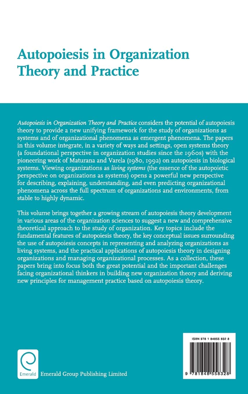 Autopoiesis in Organization Theory and Practice: 6 Advanced ...