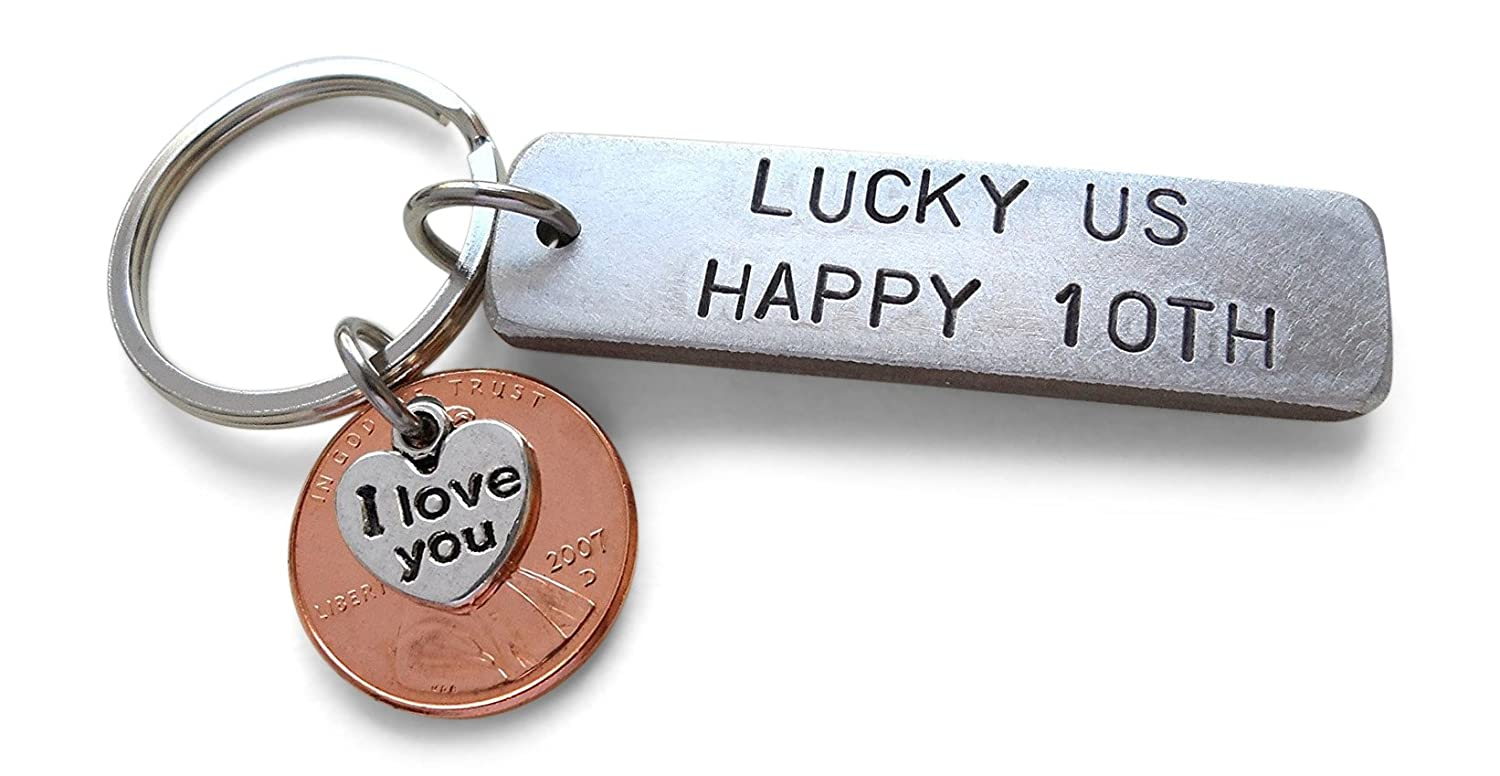 Aluminum Keychain Stamped Lucky Us, Happy 10th, 2007 Penny, 10 Year Happy 10th 32914000624