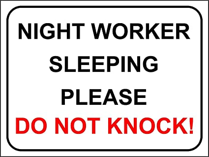 picture regarding Please Knock Sign Printable called Area / FLAT / Doorway Indicator Evening Personnel SLEEPING Be sure to DO NOT