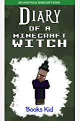 Diary of a Minecraft Witch: An Unofficial Minecraft Book Kindle Edition