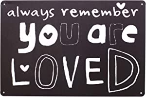 ARTCLUB Always Remember You Are Loved, Metal Distressed Sign, Vintage Rustic Plaque Home Bedroom Door Wall Decor