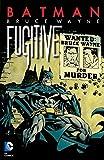 Batman: Bruce Wayne Fugitive TP (New Edition)