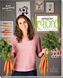 Vegional - Mit Liebe gekocht: vegan, regional, genial