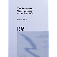 The Economic Consequences of the Gulf War (English Edition)