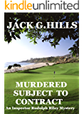 Murdered Subject to Contract: An Inspector Rudolph Riley Mystery