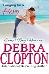 Longing for a Hero (Sunset Bay Romance Book 2) Kindle Edition