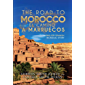 The road to Morocco: An English-Spanish bilingual story (The road to Spain nº 1) (Spanish Edition)