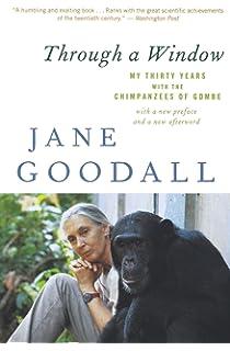 In the Shadow of Man: Jane Goodall, Richard Wrangham