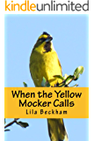 When the Yellow Mocker Calls (Two Feather's Legacy Book 1) (English Edition)