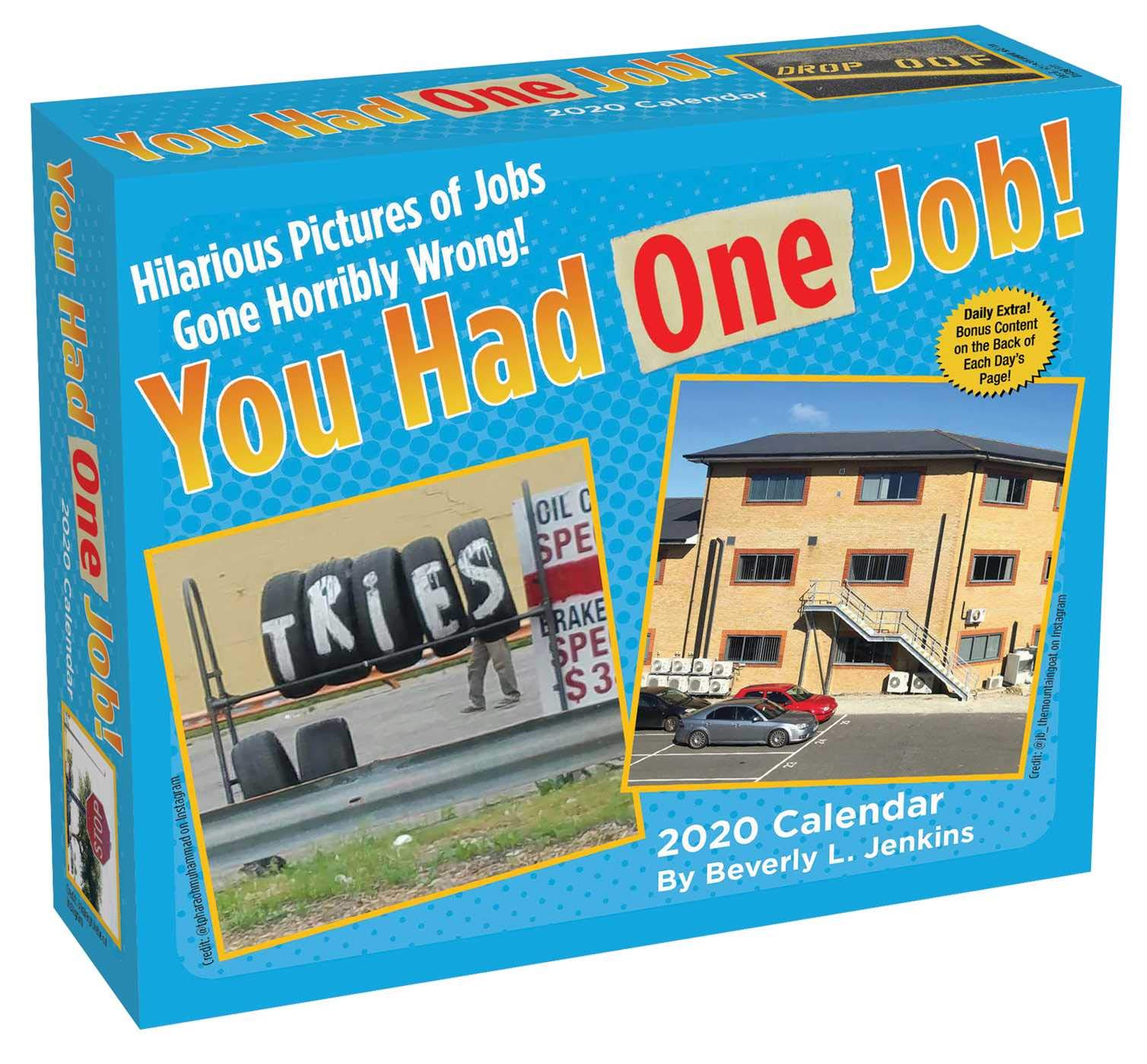 """Box for """"you had one job!"""" daily calendar."""