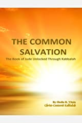 The Common Salvation: The Book Of Jude Unlocked Through Kabbalah
