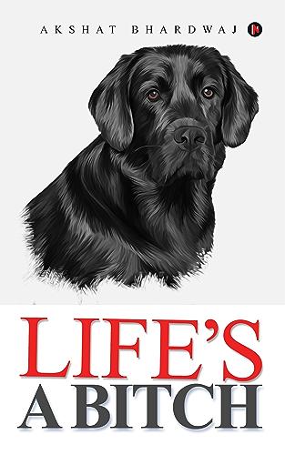 Life�s a Bitch