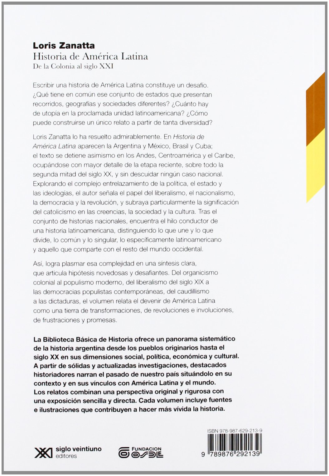 De la colonia al siglo XXI (Spanish Edition): Loris Zanatta: 9789876292139: Amazon.com: Books