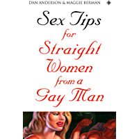 Sex Tips for Straight Women From a Gay Man (English Edition)