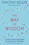 The Way of Wisdom: A Year of Daily Devotions in the Book of Proverbs (US title: God's Wisdom for Navigating Life)