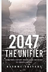 2047: The Unifier Paperback