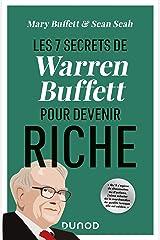 Les 7 secrets de Warren Buffett pour devenir riche (Hors Collection) (French Edition) Kindle Edition