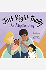 Just Right Family: An Adoption Story Hardcover