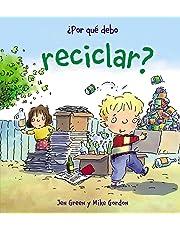 ¿Por qué debo reciclar? (Ocio Y Conocimientos - Por Qué Debo)