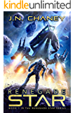 Renegade Star: An Intergalactic Space Opera Adventure (English Edition)