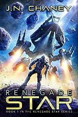 Renegade Star: An Intergalactic Space Opera Adventure Kindle Edition
