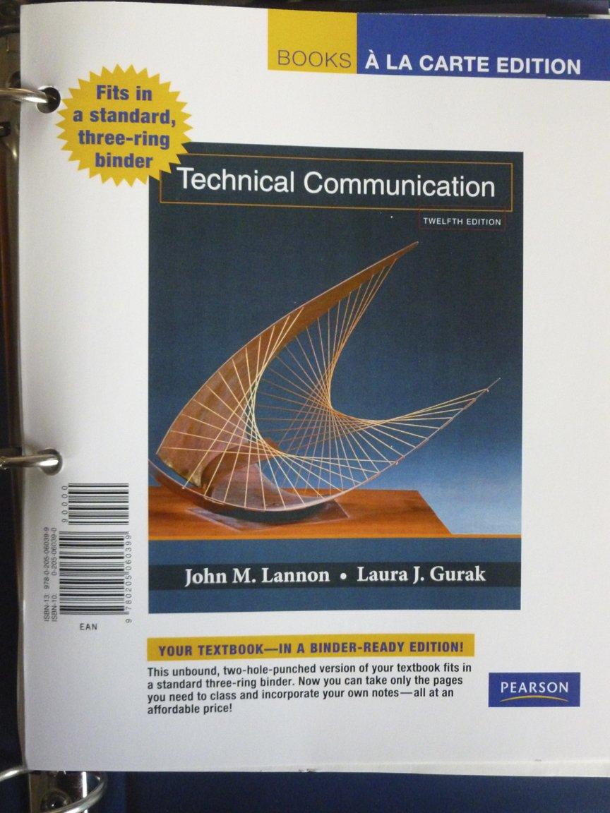 Technical Communication, Books a la Carte Edition (12th Edition) pdf epub